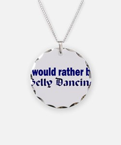 I Love Belly Dancing Necklace