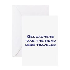 Geocachers take the road less traveled Greeting Ca