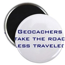 Geocachers take the road less traveled Magnet