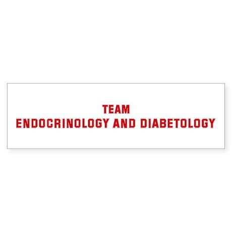 Team ENDOCRINOLOGY AND DIABET Bumper Sticker