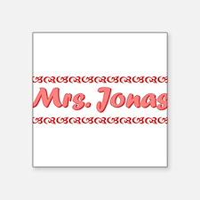 """Mrs. Jonas Fan Square Sticker 3"""" x 3"""""""