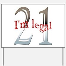 Im Legal and 21 Yard Sign