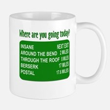 Where are you going today? Mug