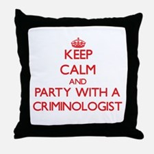 Keep Calm and Party With a Criminologist Throw Pil