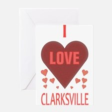 I LOVE CLARKSVILLE Greeting Card