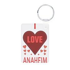 I LOVE ANAHEIM Keychains