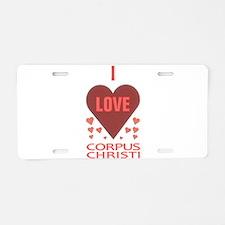 I LOVE CORPUS CHRISTI TEXAS Aluminum License Plate