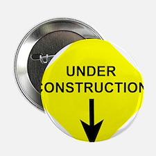 "Under Construction 2.25"" Button"