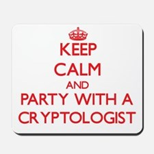 Keep Calm and Party With a Cryptologist Mousepad