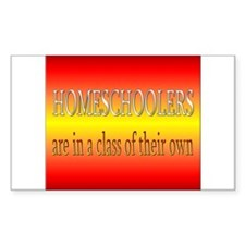 Homeschoolers are in a class of their own Decal