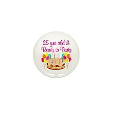 CELEBRATE 25 Mini Button (10 pack)