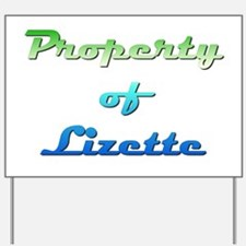 Property Of Lizette Female Yard Sign