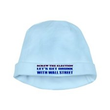 Screw the Election baby hat
