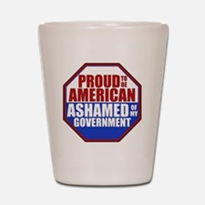 Proud to be American Ashamed of my Gove Shot Glass
