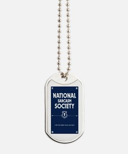 National Sarcasm Society Dog Tags