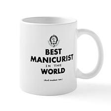Best Manicurist in the World Mugs