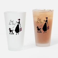 Cest La Vie Drinking Glass