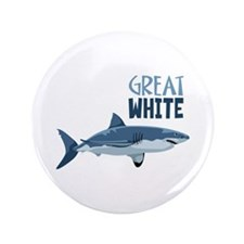 "Great White 3.5"" Button"