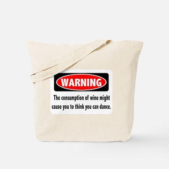 Wine Warning Tote Bag