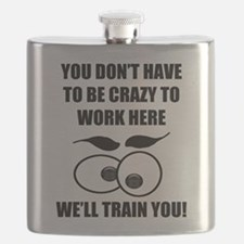 Crazy To Work Here Flask