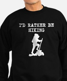 Id Rather Be Hiking Sweatshirt