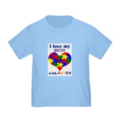 I love my sister with Autism T