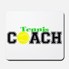 Tennis Coach Mousepad