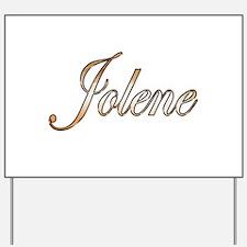 Gold Jolene Yard Sign