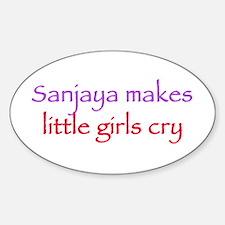 Sanjaya makes girls cry Oval Decal