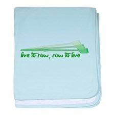 Live to Row - GREEN baby blanket