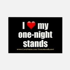 """""""Love My One-Night Stands"""" Rectangle Magnet"""