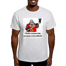 I'm the reason why.... T-Shirt
