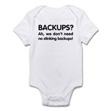 Stinking backups Infant Bodysuit