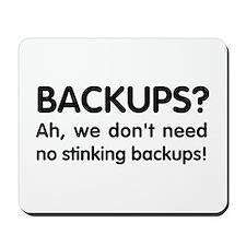Stinking backups Mousepad