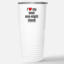 """""""Love My Next One-Night Travel Mug"""