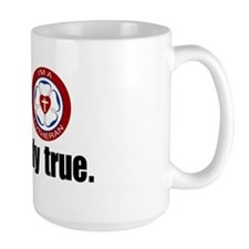 This is most certainly true. Coffee Mug