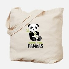 Save The Pandas Tote Bag