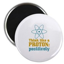 """Proton Positively 2.25"""" Magnet (100 pack)"""