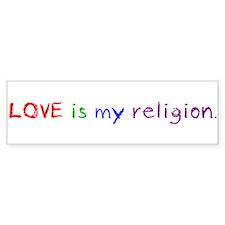My Religion Bumper Stickers
