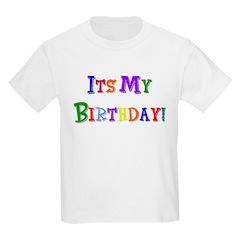It's My Birthday (Multi) Kids Light T-Shirt