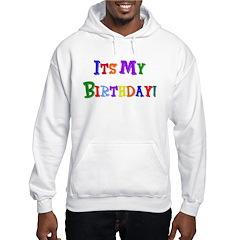 It's My Birthday (Multi) Hoodie