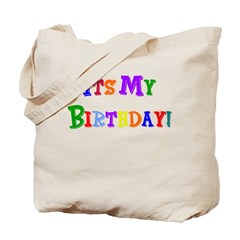 It's My Birthday (Multi) Tote Bag