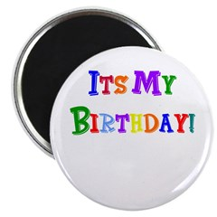 It's My Birthday (Multi) Magnet
