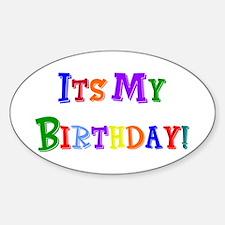It's My Birthday (Multi) Oval Decal