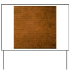 Burnt orange brick texture Yard Sign