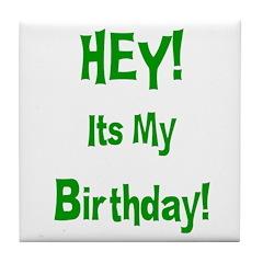Hey! Birthday! (Green) Tile Coaster
