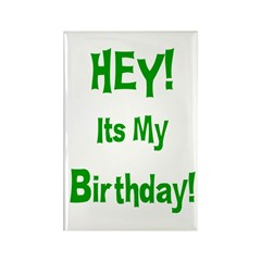 Hey! Birthday! (Green) Rectangle Magnet (10 pack)