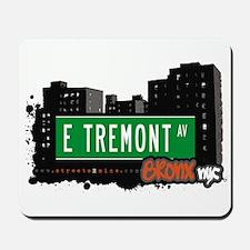 E Tremont Av, Bronx, NYC Mousepad