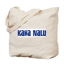 Kaha Nalu Tote Bag