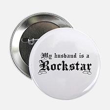 My Husband is a Rockstar Button